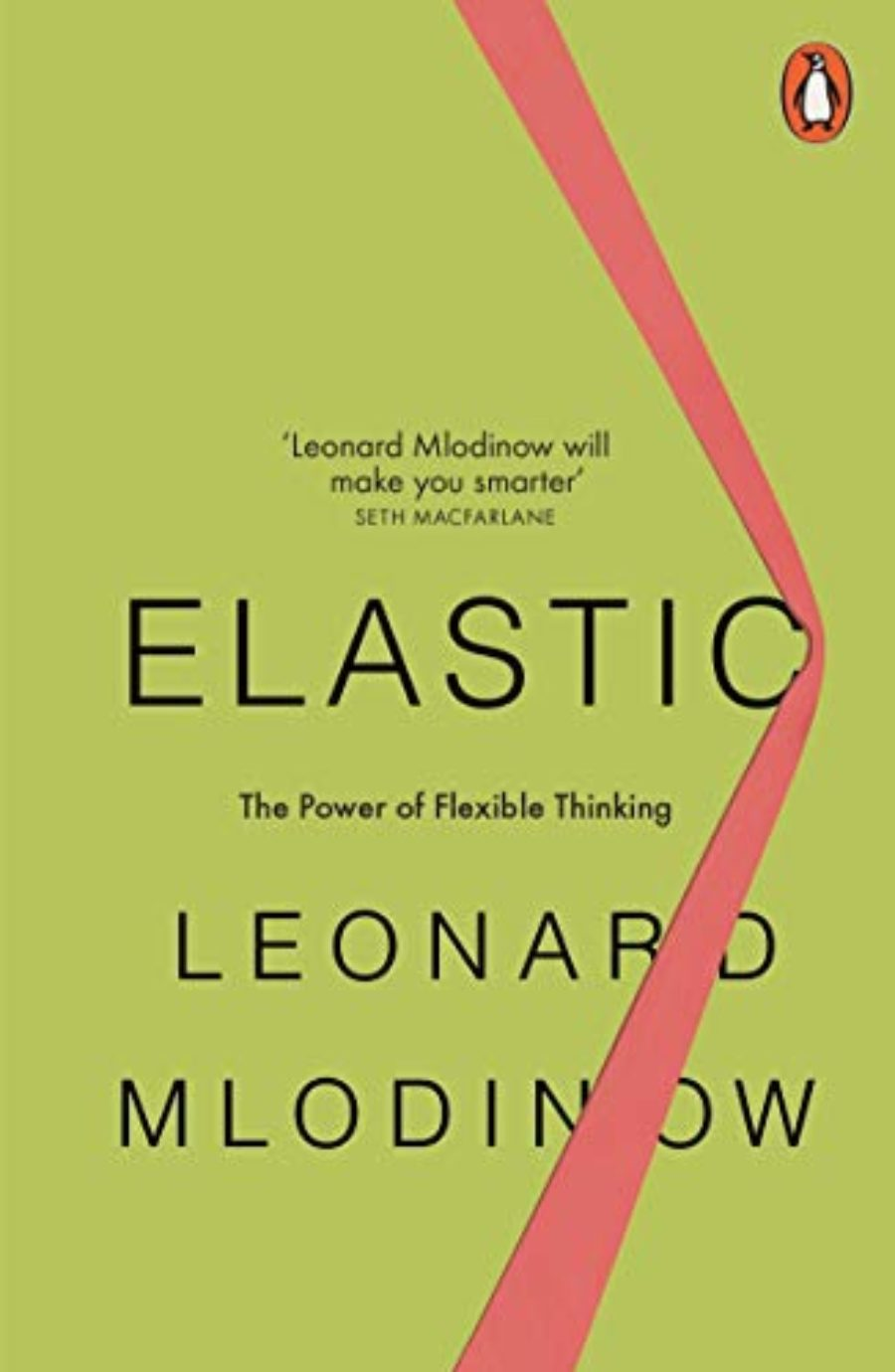 Cover of Elastic: Flexible Thinking in a Constantly Changing World