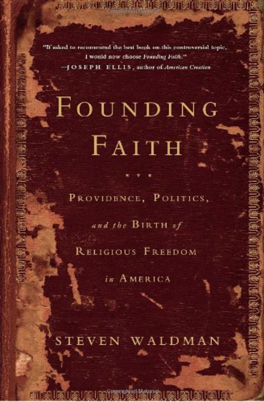 Cover of Founding Faith: Providence, Politics, and the Birth of Religious Freedom in America