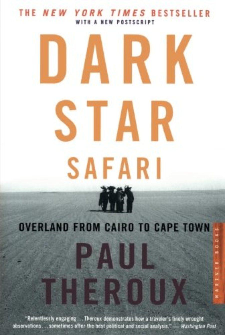 Cover of Dark Star Safari: Overland from Cairo to Capetown
