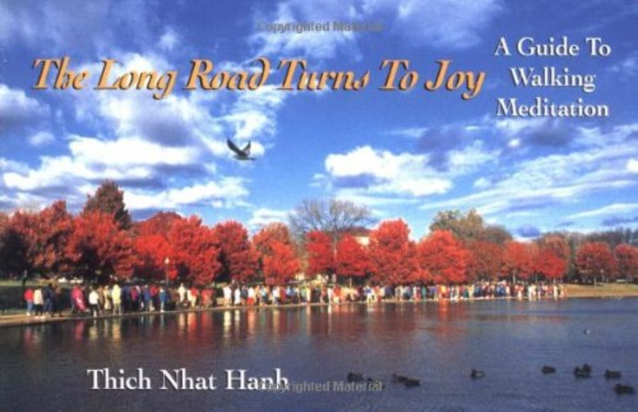 Cover of The Long Road Turns to Joy: A Guide to Walking Meditation