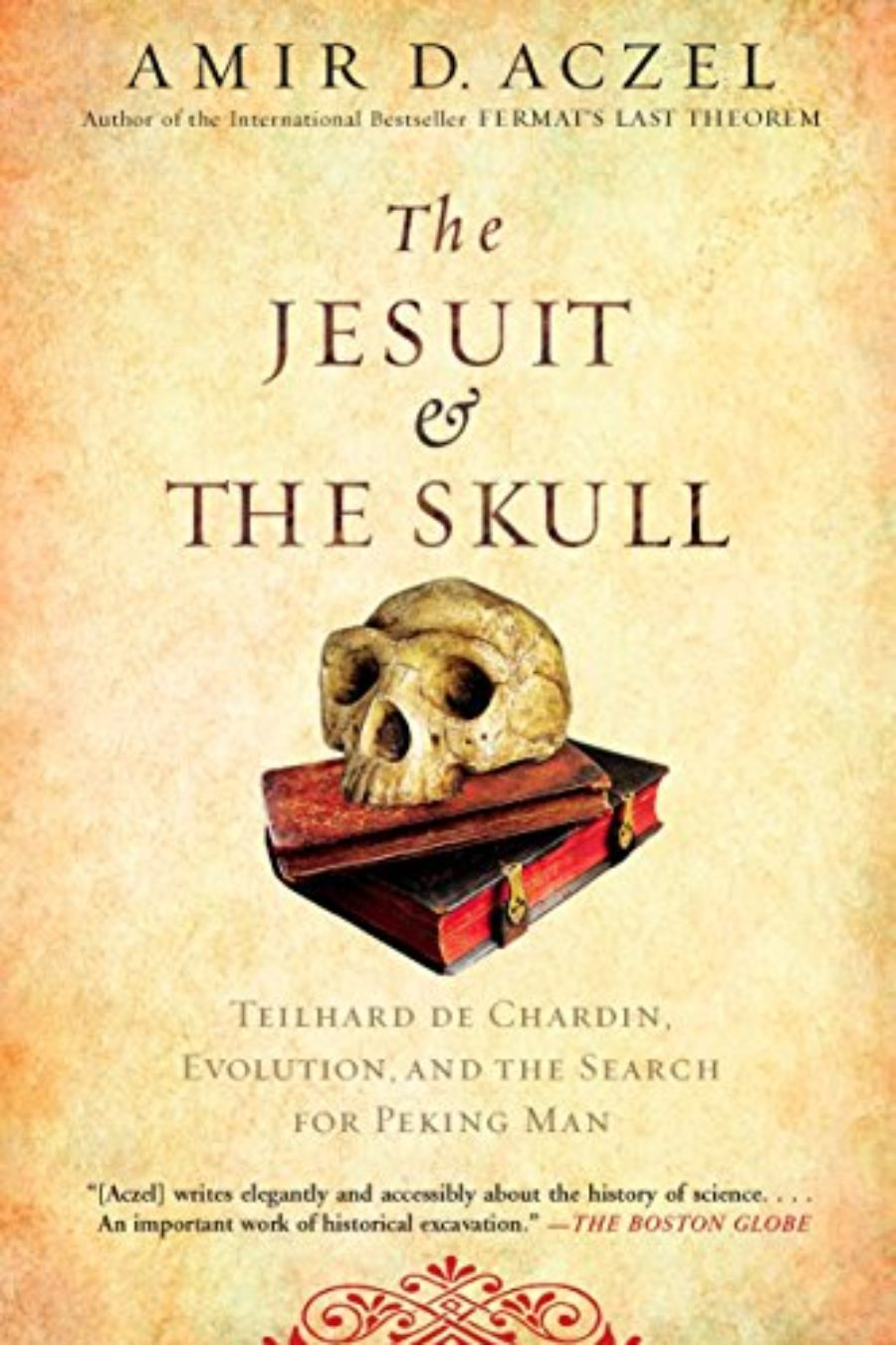 Cover of The Jesuit and the Skull: Teilhard de Chardin, Evolution, and the Search for Peking Man