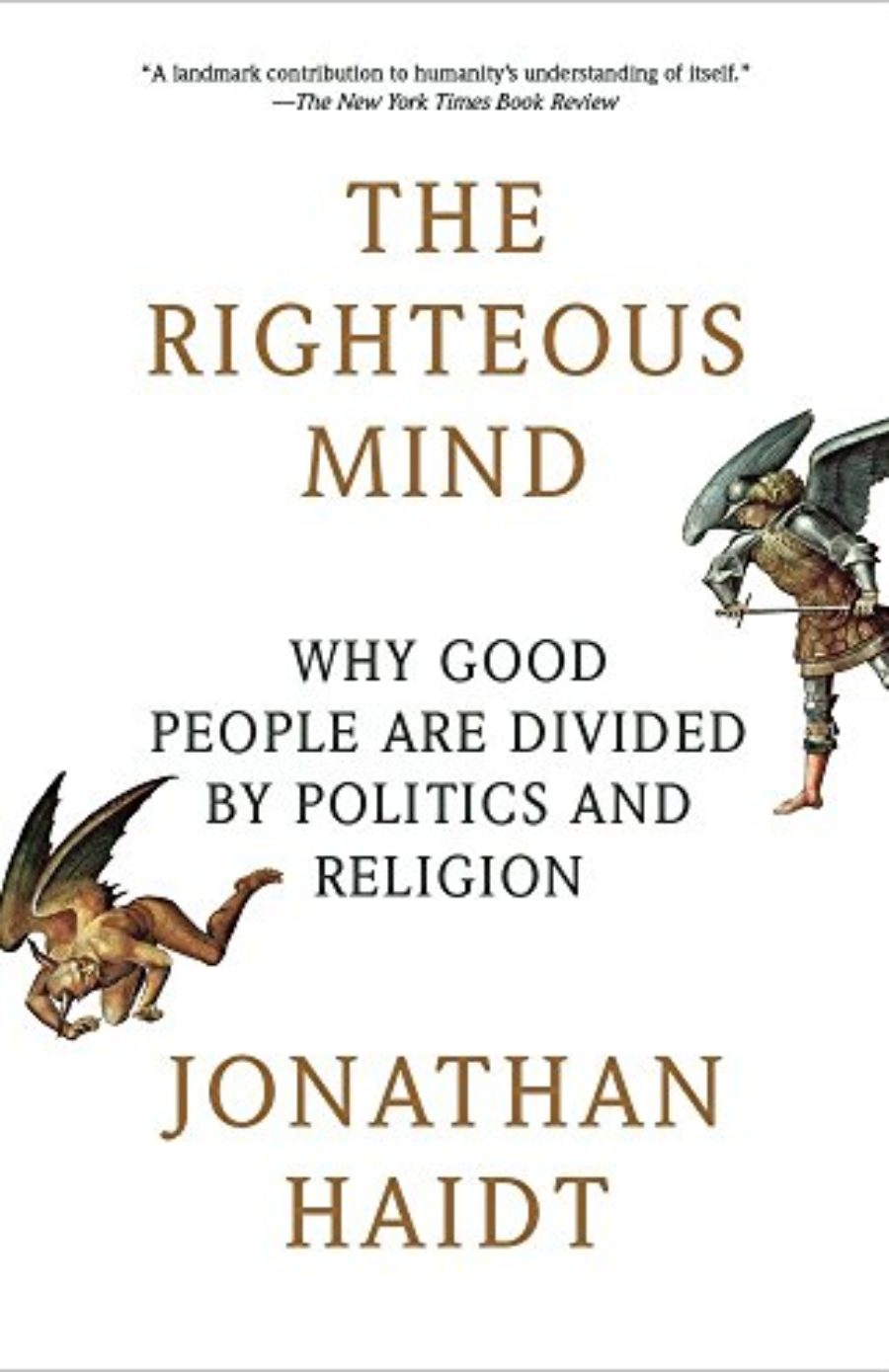 Cover of The Righteous Mind: Why Good People Are Divided by Politics and Religion