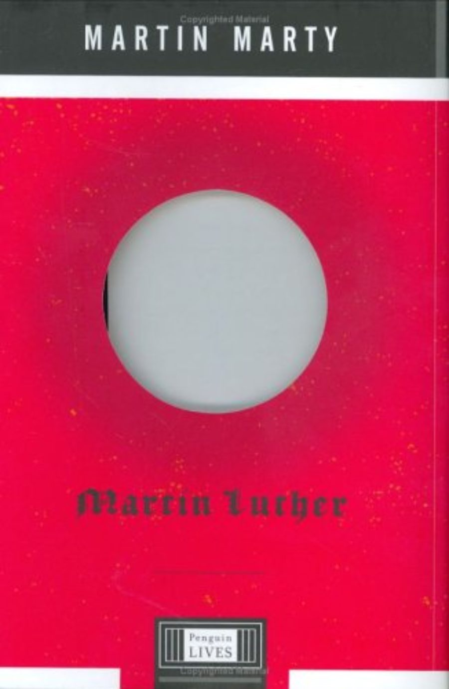 Cover of Martin Luther: A Penguin Life (Penguin Lives)
