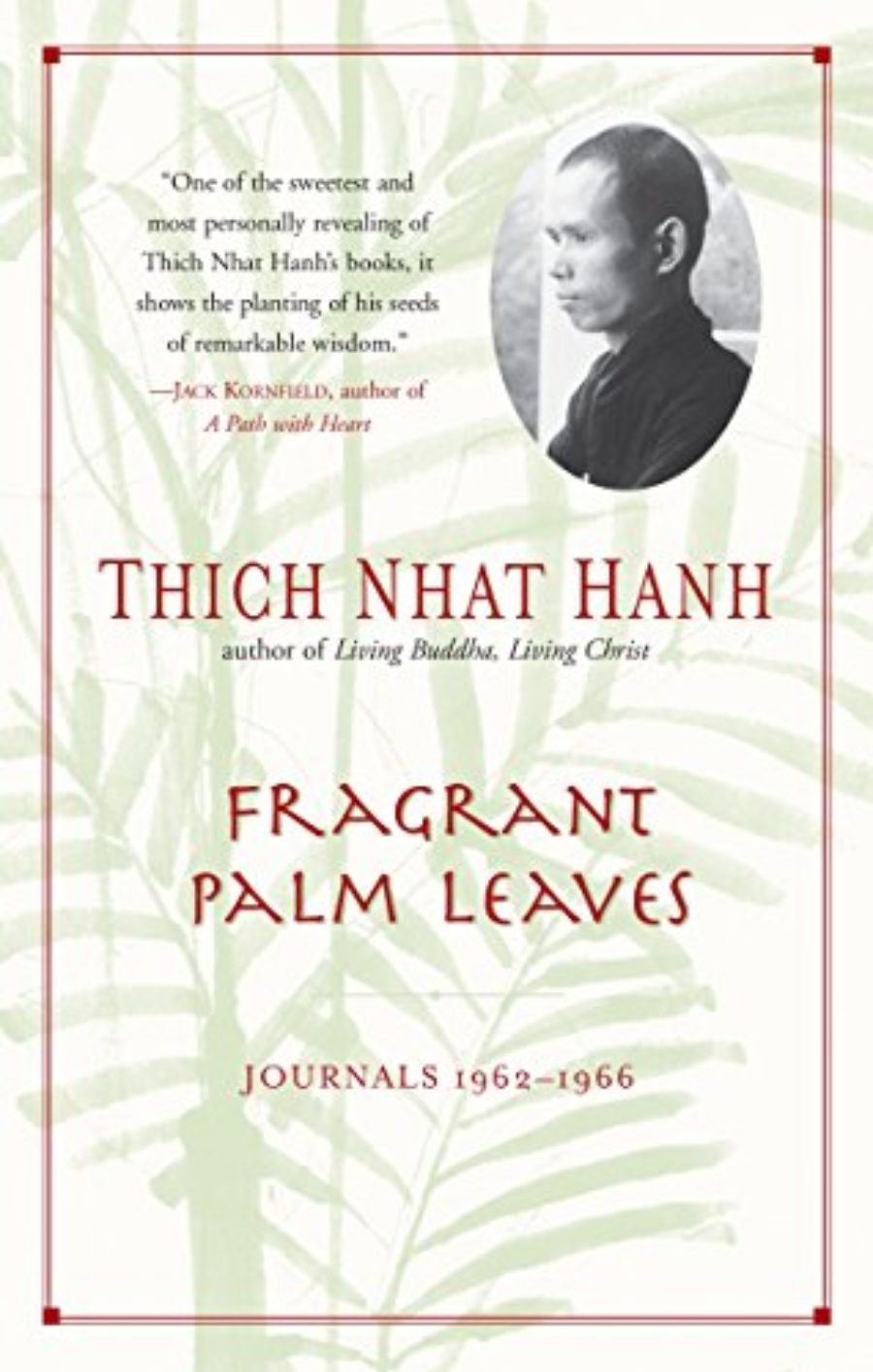 Cover of Fragrant Palm Leaves: Journals, 1962-1966