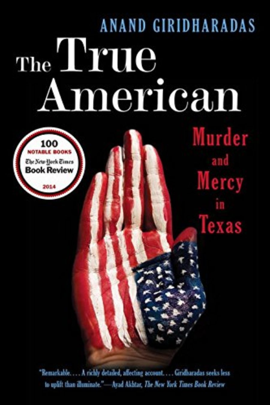 Cover of The True American: Murder and Mercy in Texas