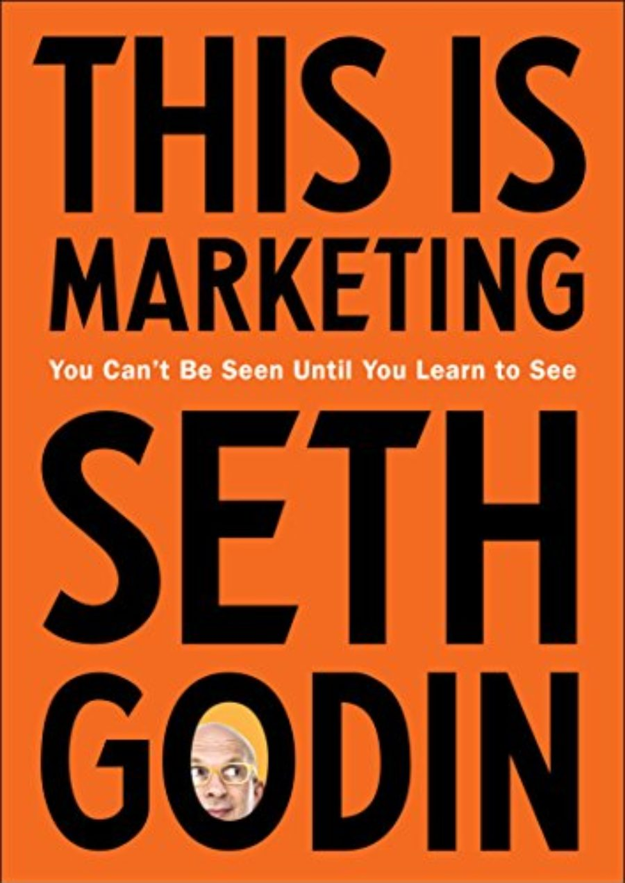 Cover of This Is Marketing: You Can't Be Seen Until You Learn to See