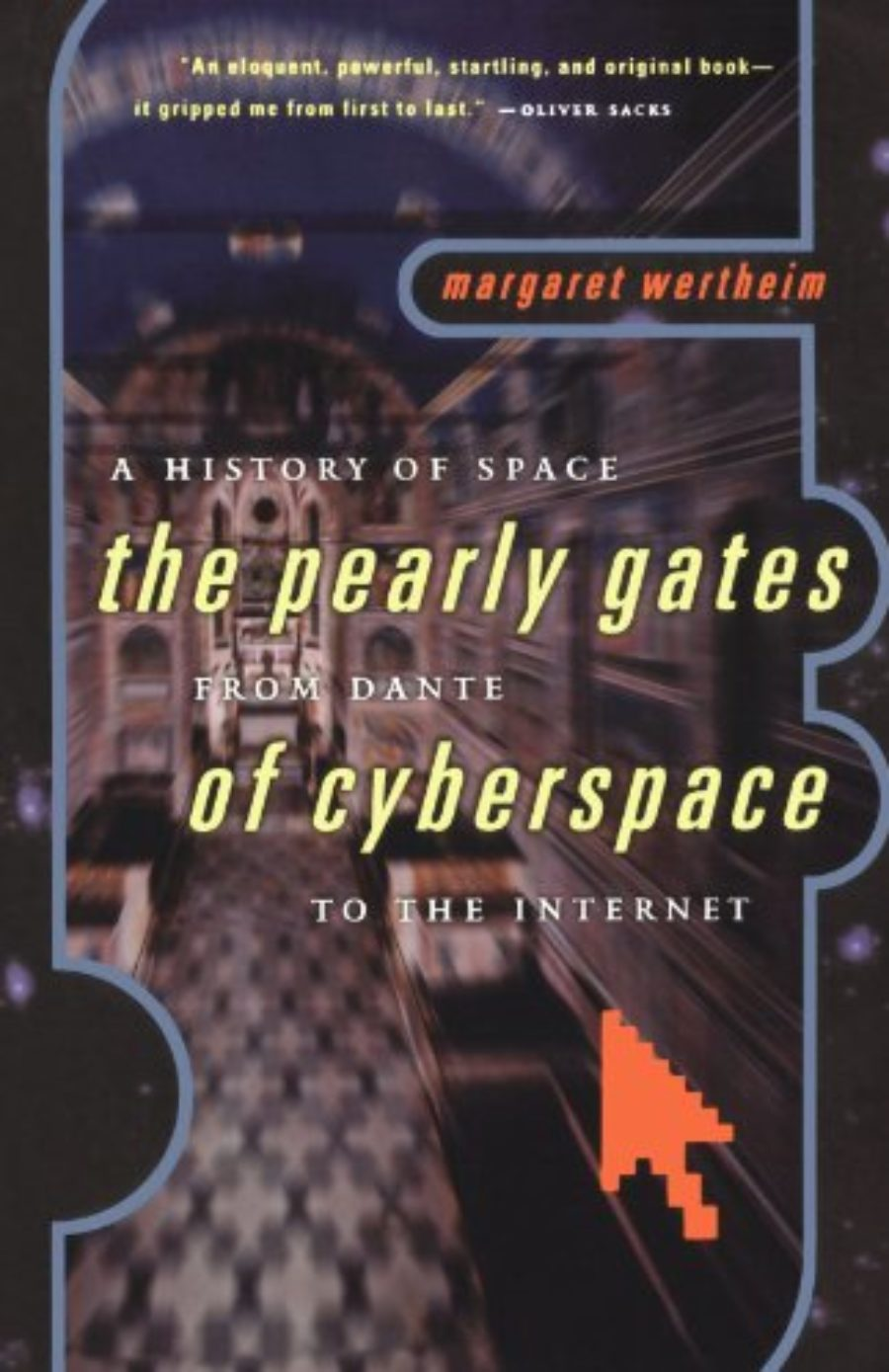 Cover of The Pearly Gates of Cyberspace: A History of Space from Dante to the Internet