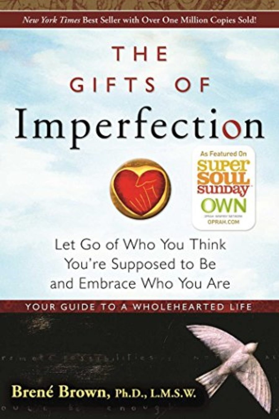 Cover of The Gifts of Imperfection: Let Go of Who You Think You're Supposed to Be and Embrace Who You Are