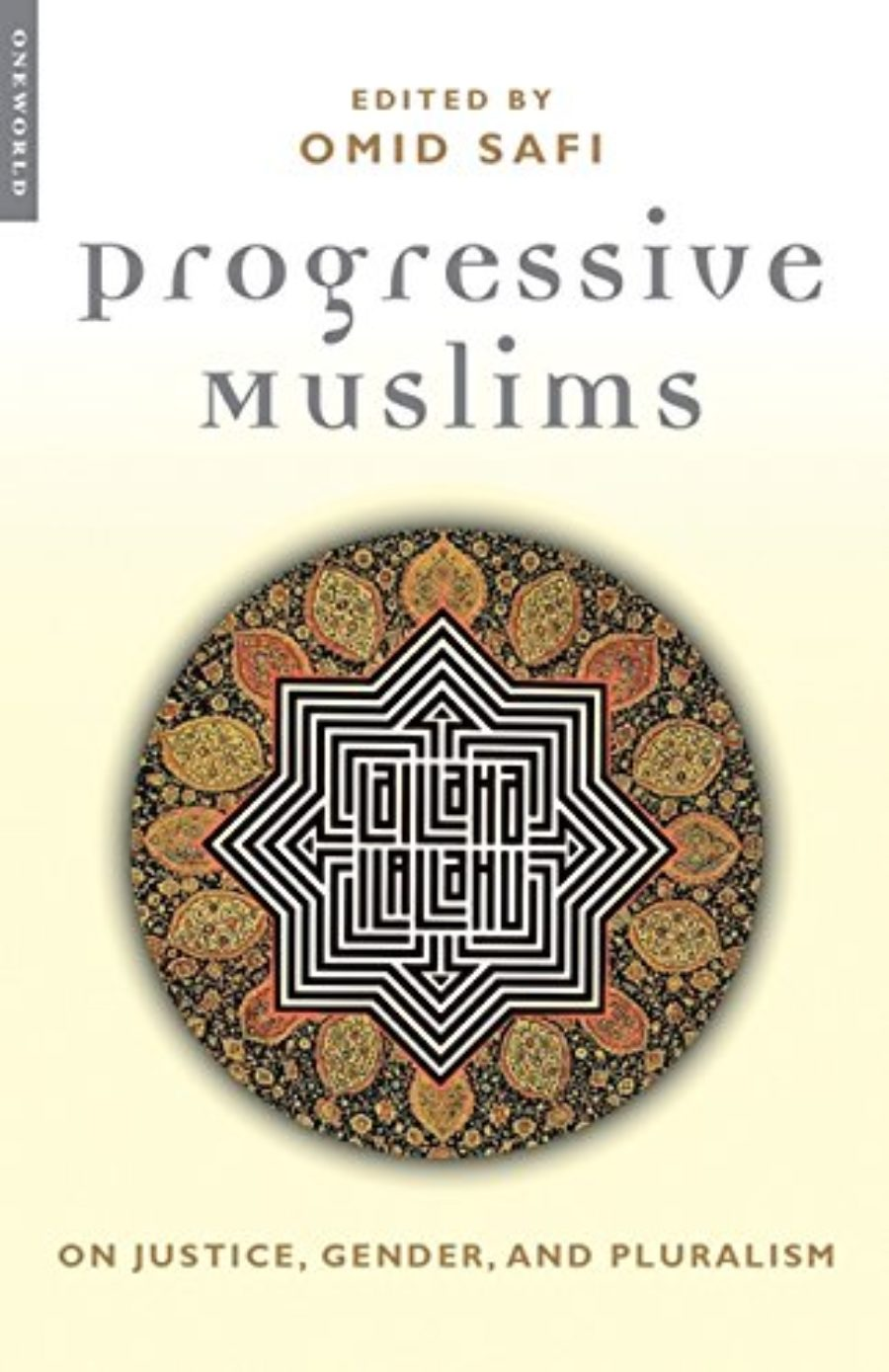 Cover of Progressive Muslims: On Justice, Gender, and Pluralism