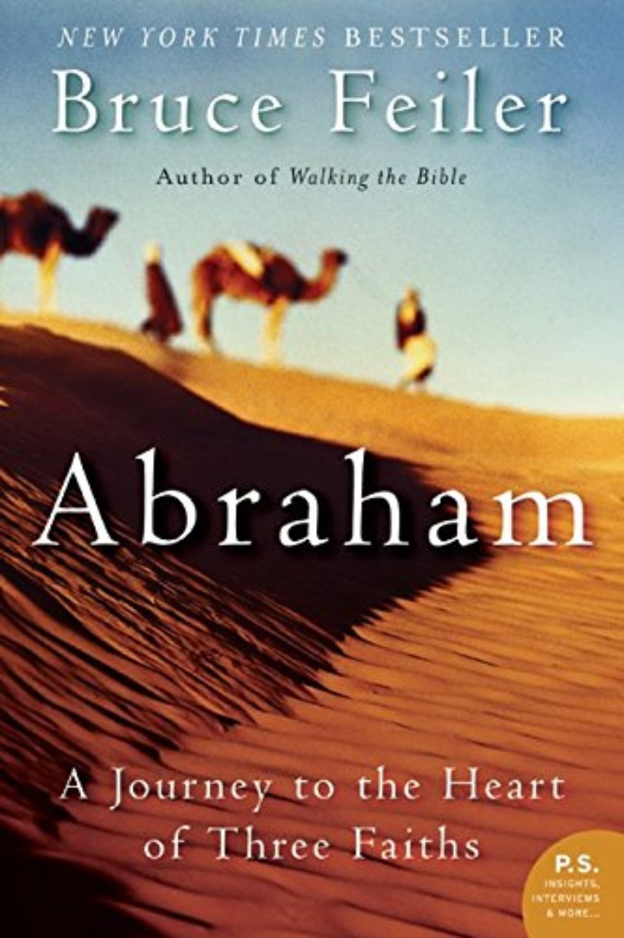 Cover of Abraham: A Journey to the Heart of Three Faiths
