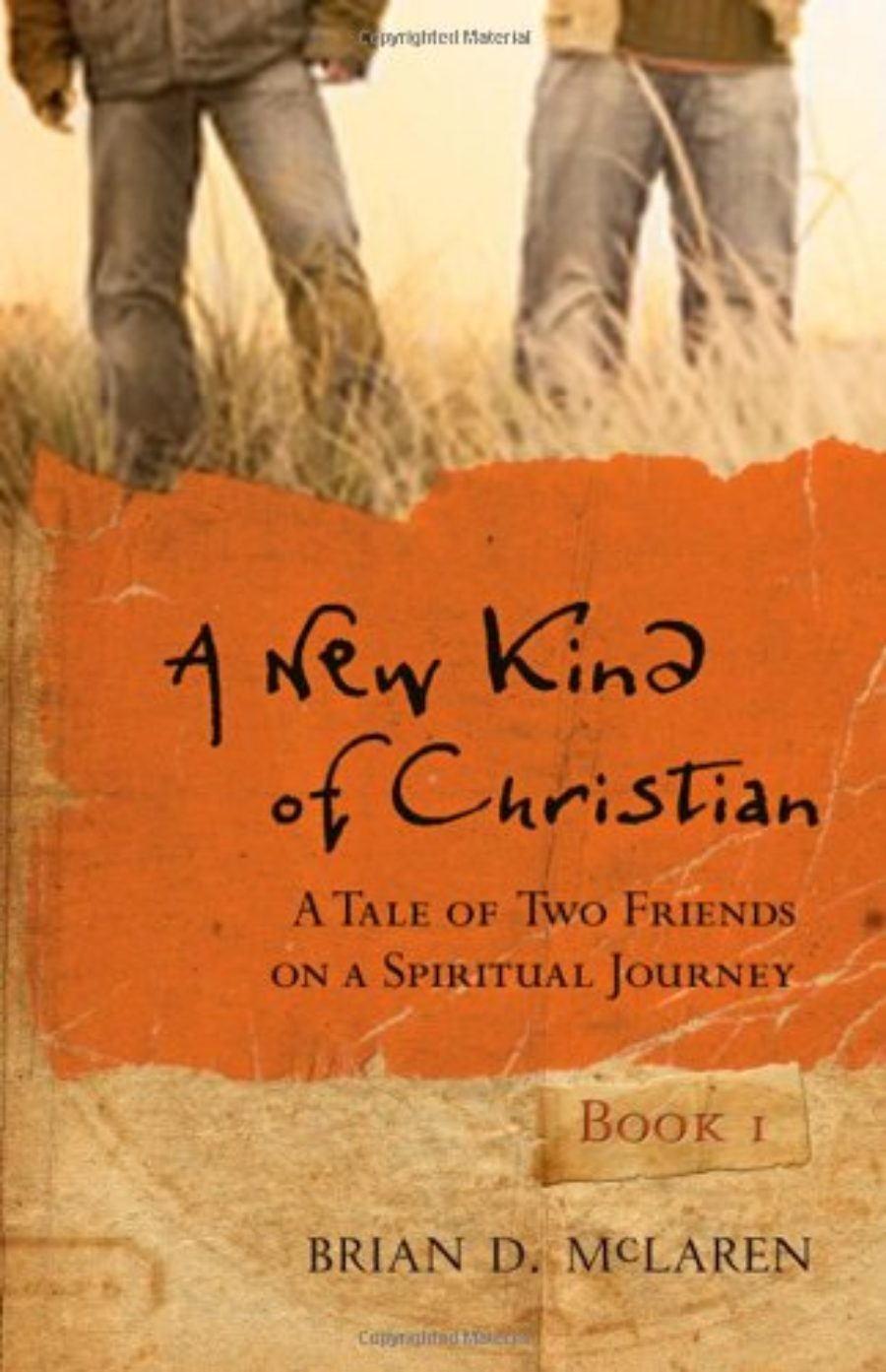 Cover of A New Kind of Christian: A Tale of Two Friends on a Spiritual Journey