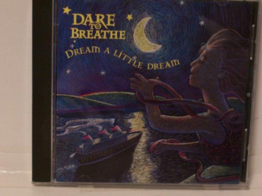 Cover of Dream A Little Dream
