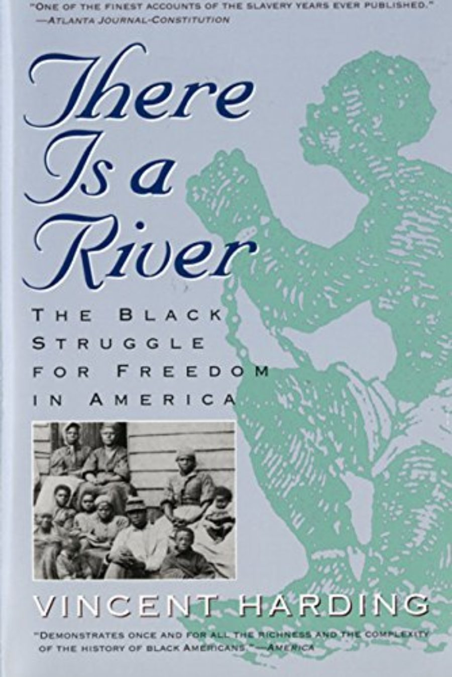 Cover of There Is a River: The Black Struggle for Freedom in America (Harvest Book)