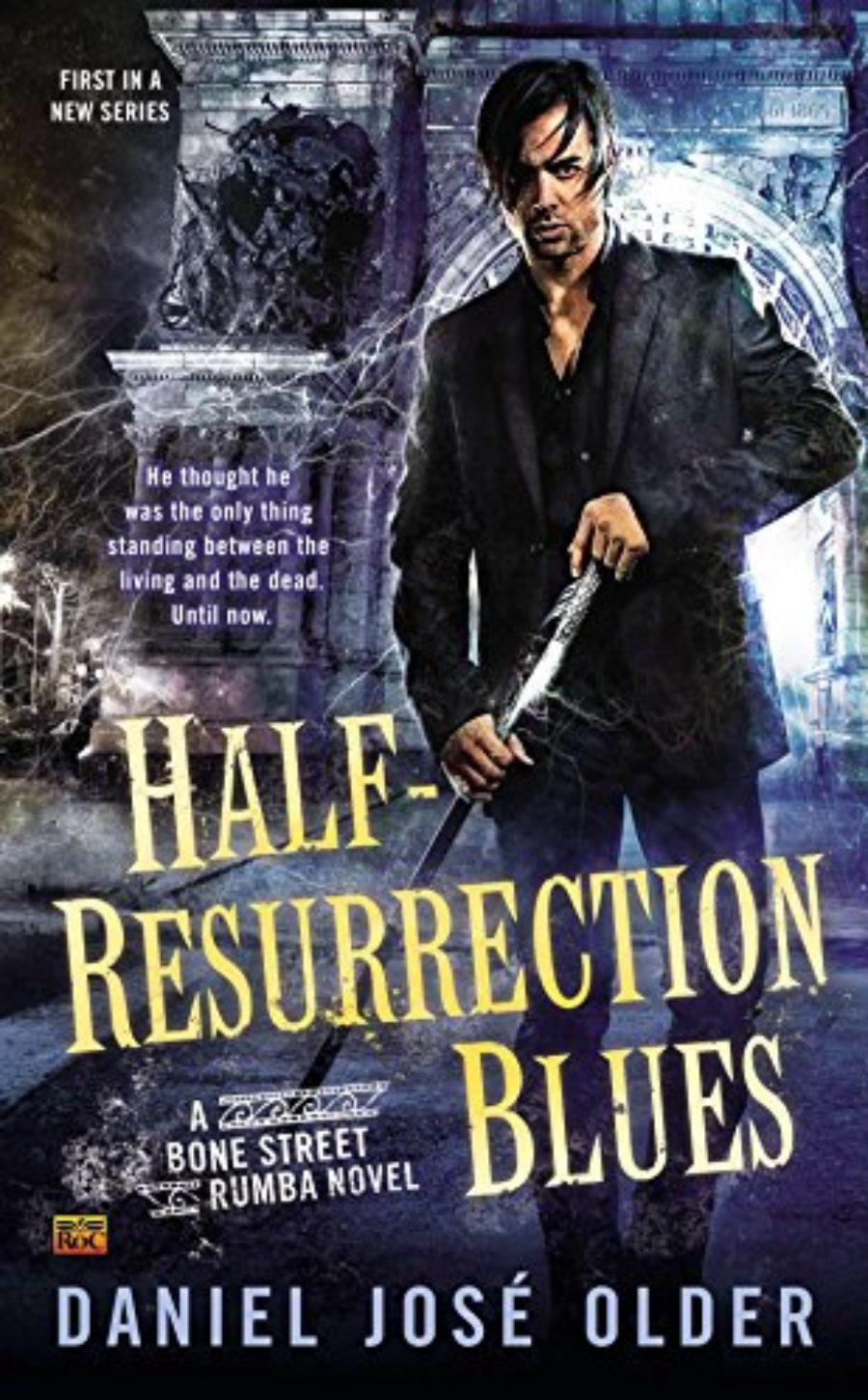 Cover of Half-Resurrection Blues (Bone Street Rumba)