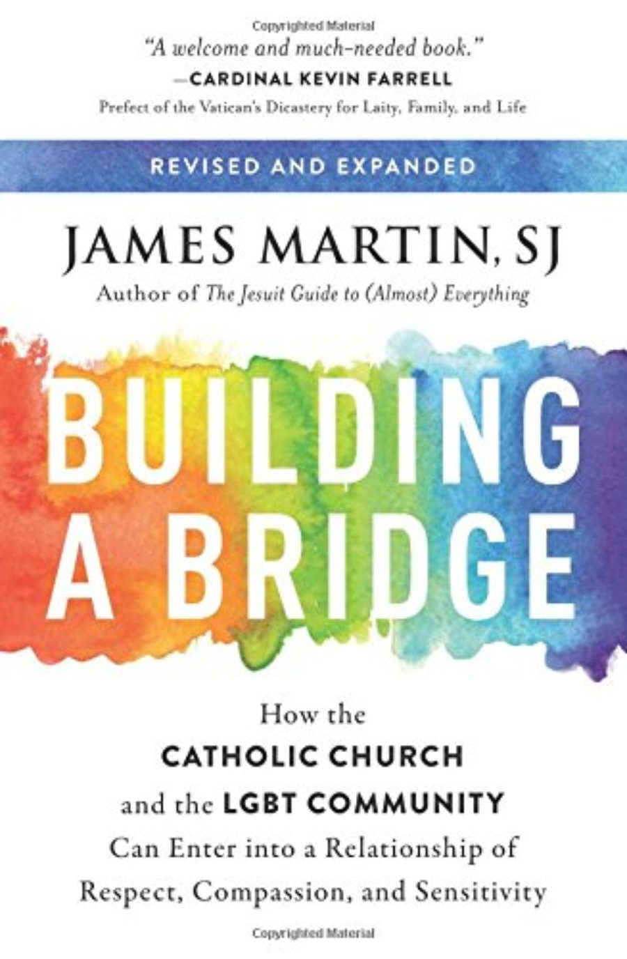 Cover of Building a Bridge: How the Catholic Church and the LGBT Community Can Enter into a Relationship of Respect, Compassion, and Sensitivity