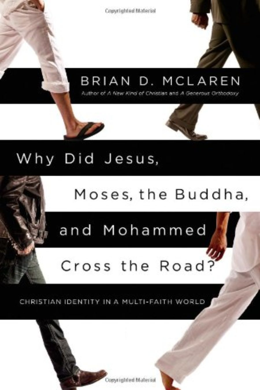 Cover of Why Did Jesus, Moses, the Buddha, and Mohammed Cross the Road?: Christian Identity in a Multi-Faith World
