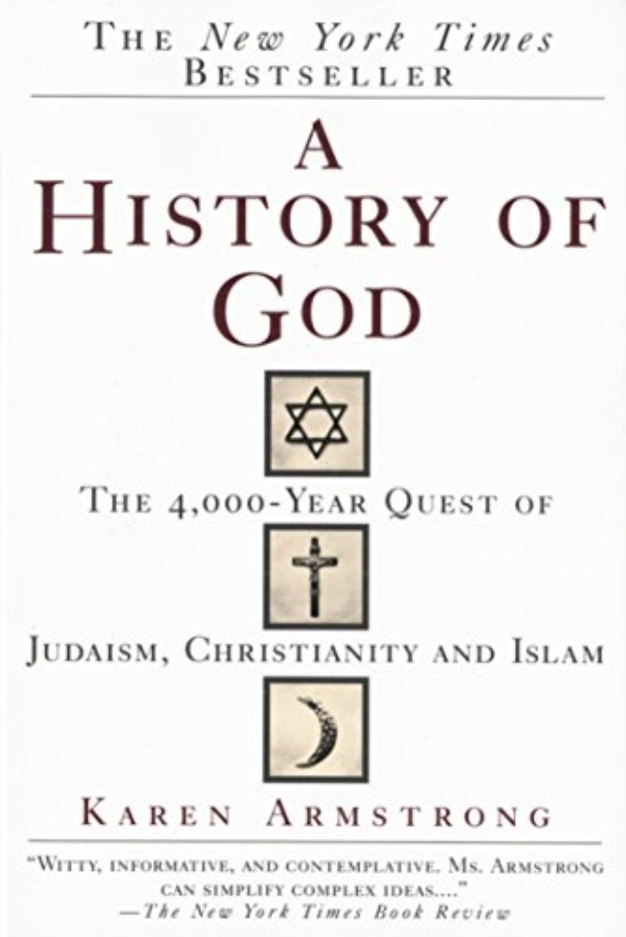 Cover of A History of God: The 4,000-Year Quest of Judaism, Christianity and Islam