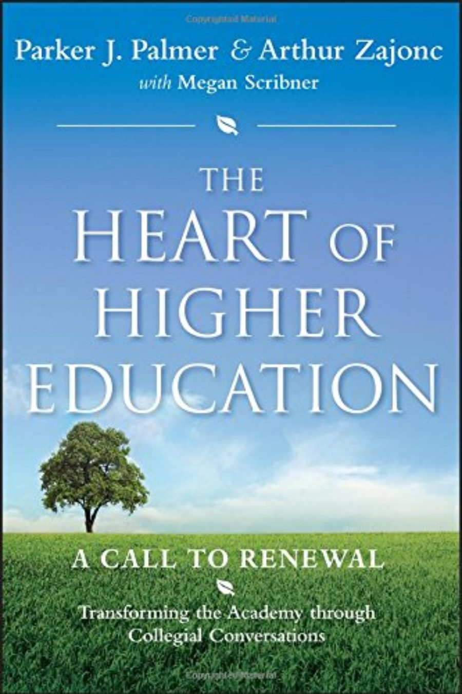 Cover of The Heart of Higher Education: A Call to Renewal