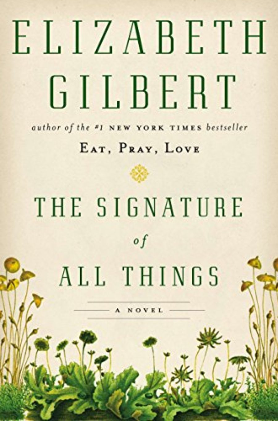Cover of The Signature of All Things: A Novel