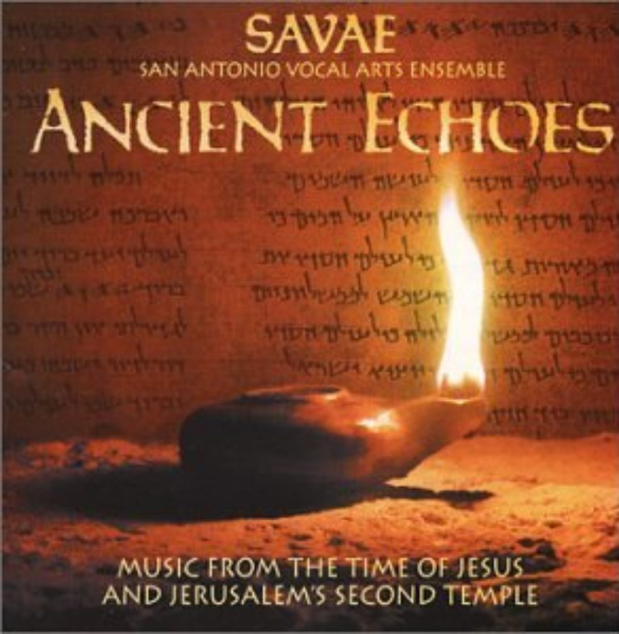Cover of Ancient Echoes - Music from the time of Jesus and Jerusalem's Second Temple