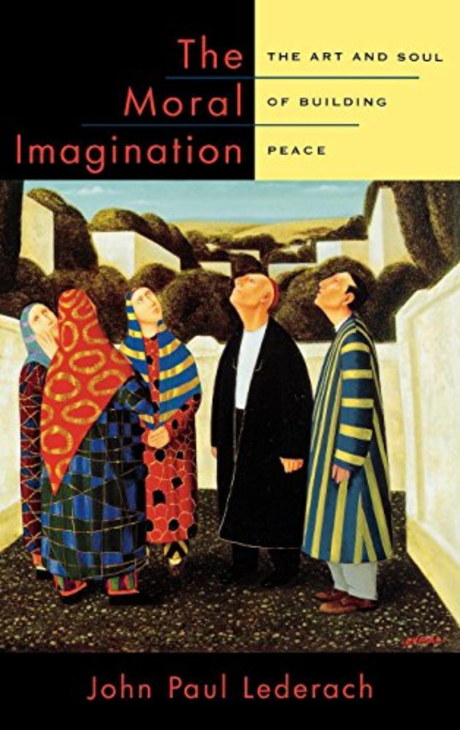 Cover of The Moral Imagination: The Art and Soul of Building Peace