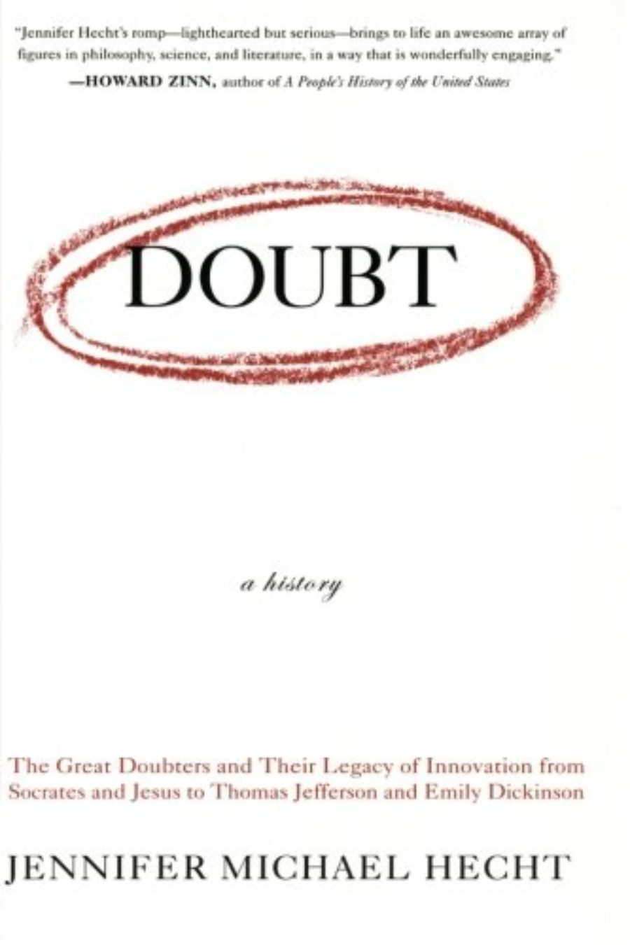 Jennifer Michael Hecht — A History of Doubt - The On Being Project
