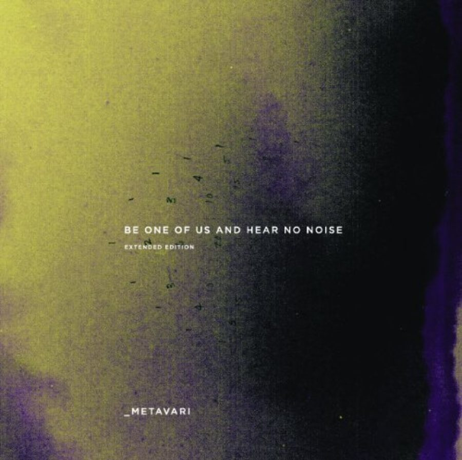 Cover of Be One Us and Hear No Noise by Metavari (2009-12-16)