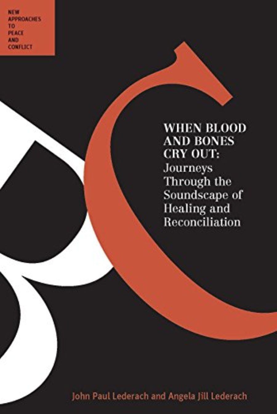 Cover of When Blood and Bones Cry Out: Journeys Through the Soundscape of Healing and Reconciliation