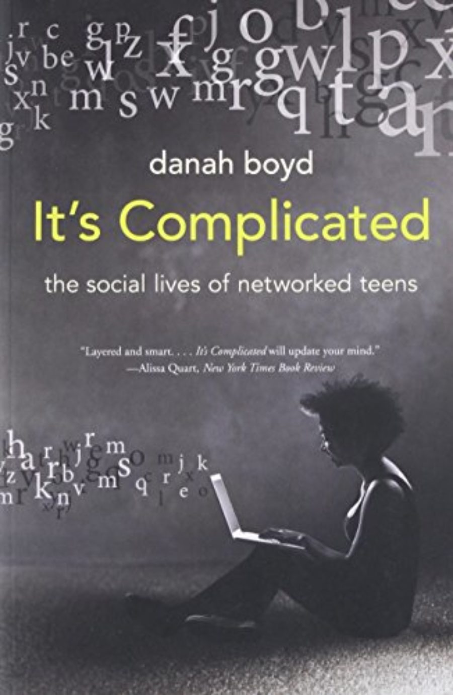 Cover of It's Complicated: The Social Lives of Networked Teens