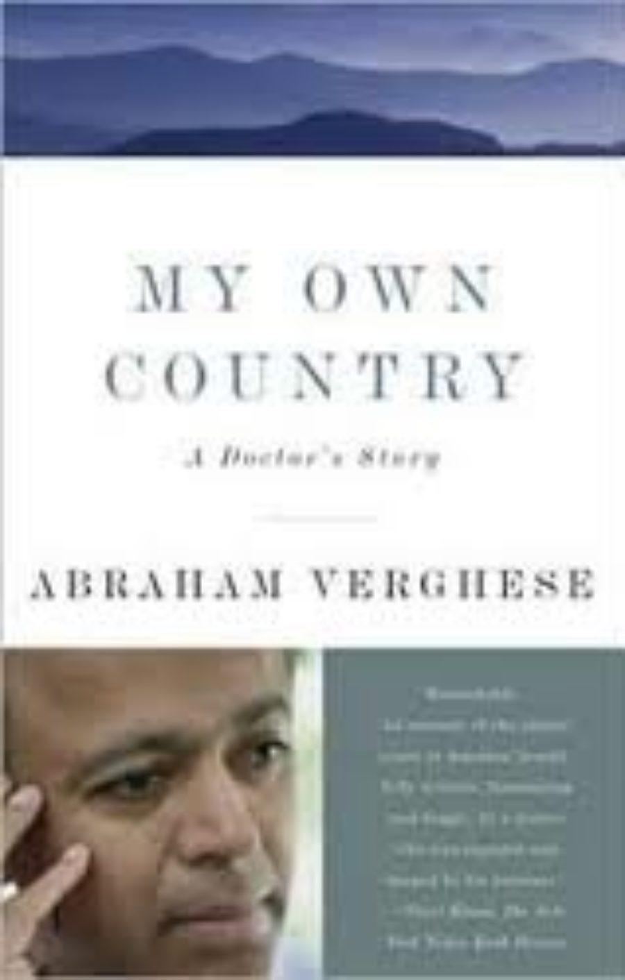 Cover of My Own Country: A Doctor's Story of a Town and Its People in the Age of Aids