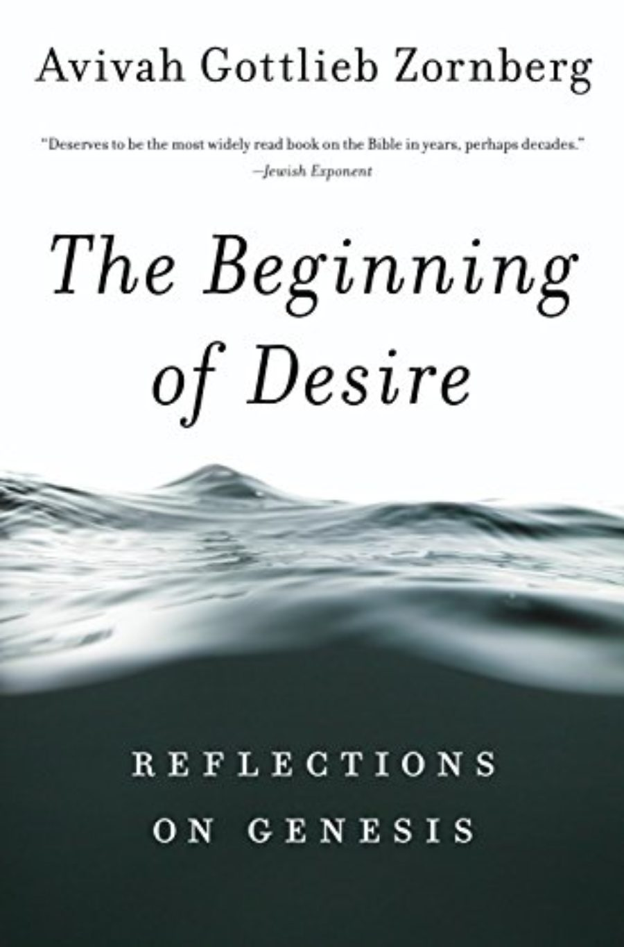 Cover of The Beginning of Desire: Reflections on Genesis