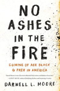 Cover of No Ashes in the Fire: Coming of Age Black and Free in America