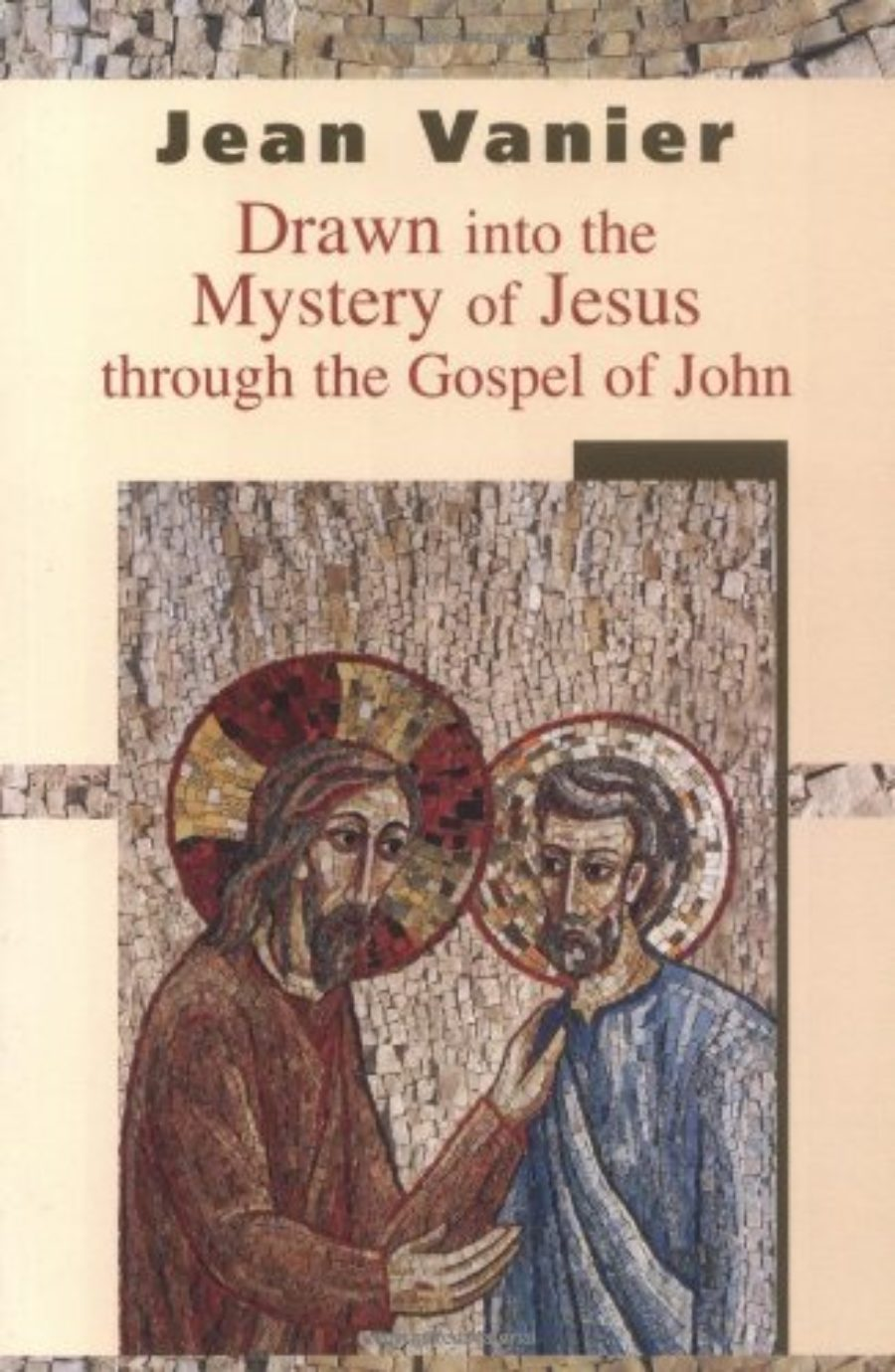 Cover of Drawn Into the Mystery of Jesus Through the Gospel of John