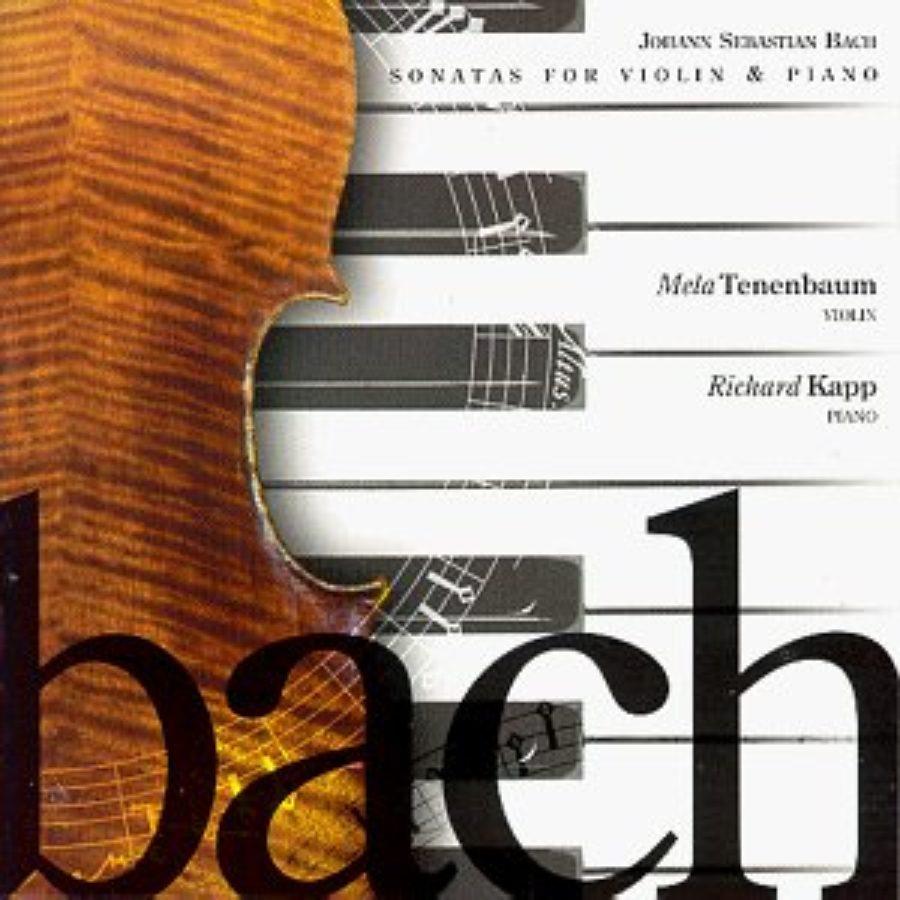 Cover of Bach: Sonatas for Violin & Piano - Mela Tenebaum, Richard Kapp