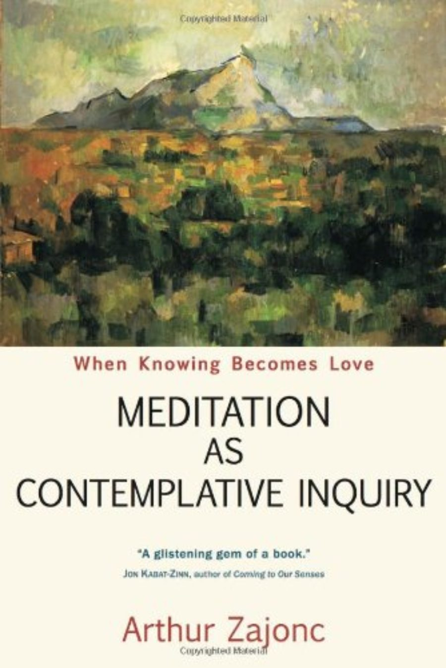 Cover of Meditation as Contemplative Inquiry: When Knowing Becomes Love