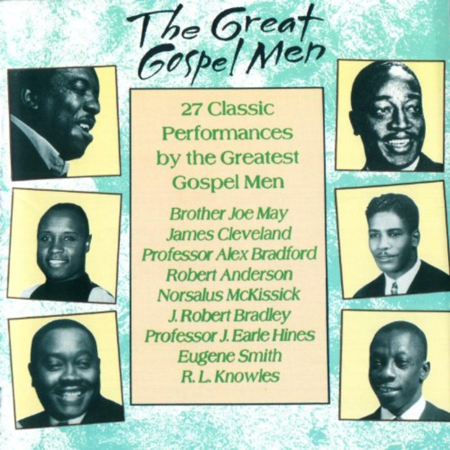 Cover of The Great Gospel Men: 27 Classic Performances By The Greatest Gospel Men