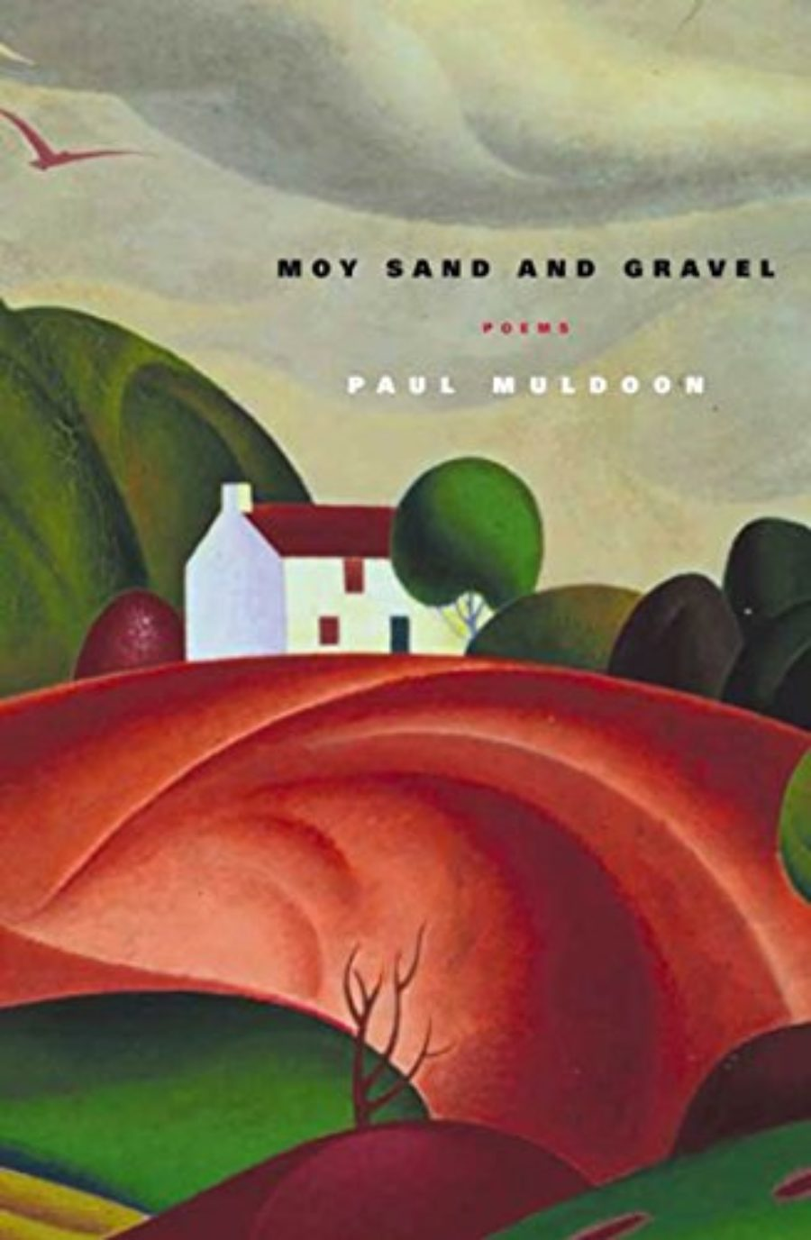 Cover of Moy Sand and Gravel: Poems
