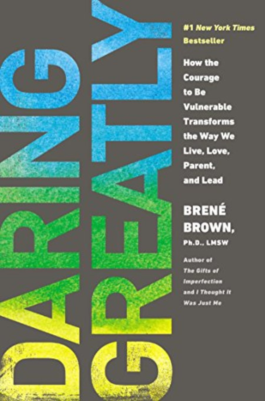 Cover of Daring Greatly: How the Courage to Be Vulnerable Transforms the Way We Live, Love, Parent, and Lead