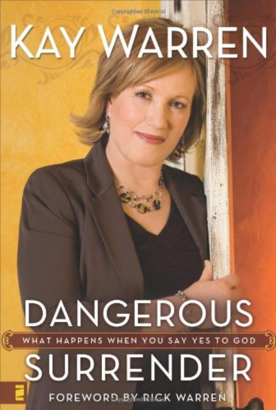 Cover of Dangerous Surrender: What Happens When You Say Yes to God