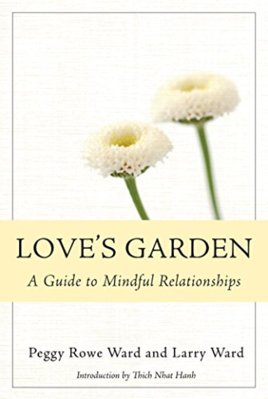 Cover of Love's Garden: A Guide to Mindful Relationships