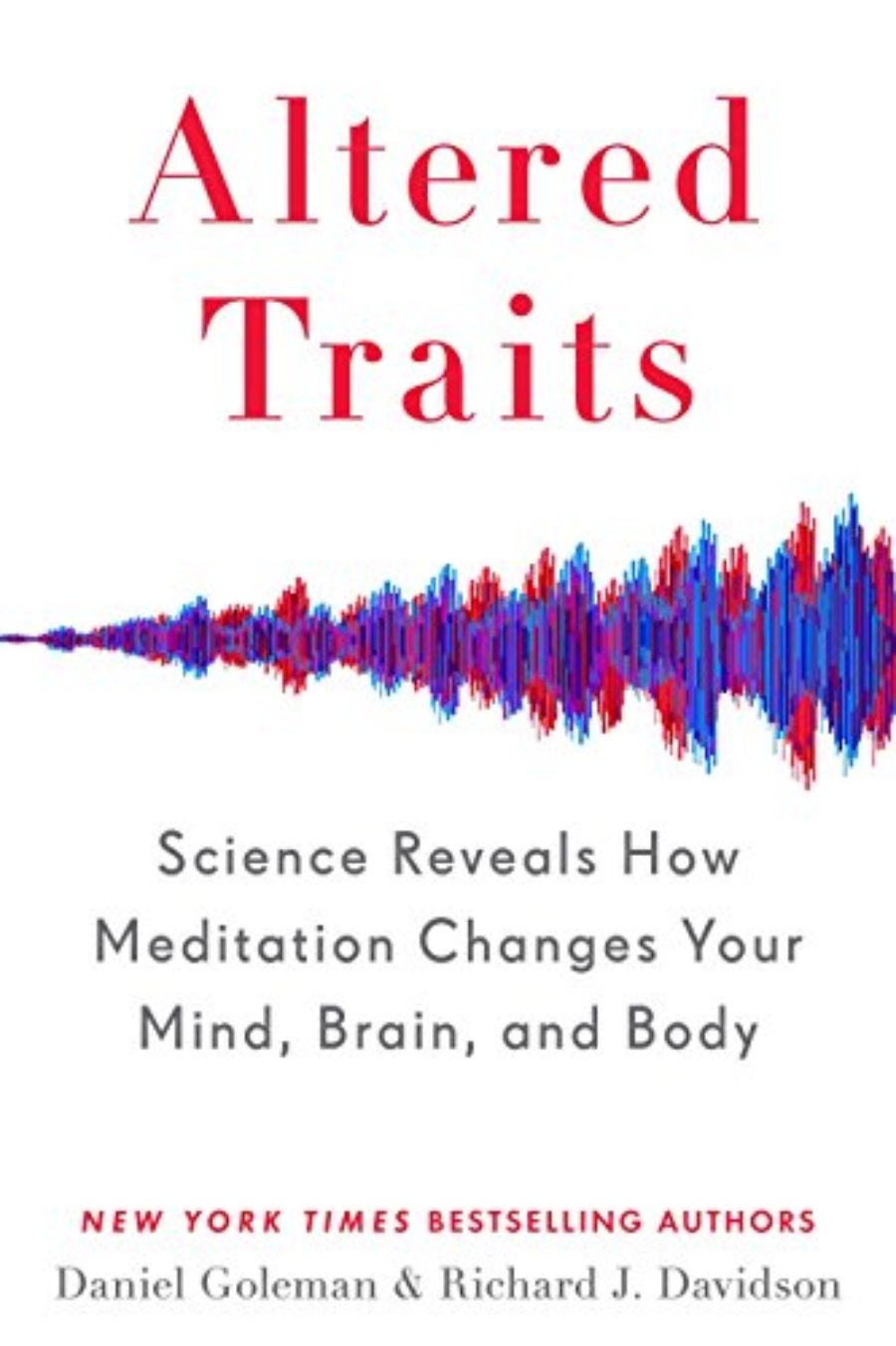 Cover of Altered Traits: Science Reveals How Meditation Changes Your Mind, Brain, and Body