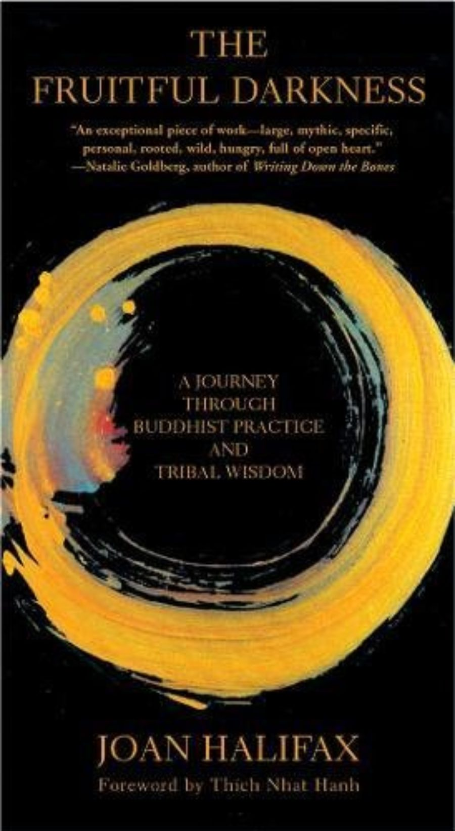 Cover of The Fruitful Darkness: A Journey Through Buddhist Practice and Tribal Wisdom