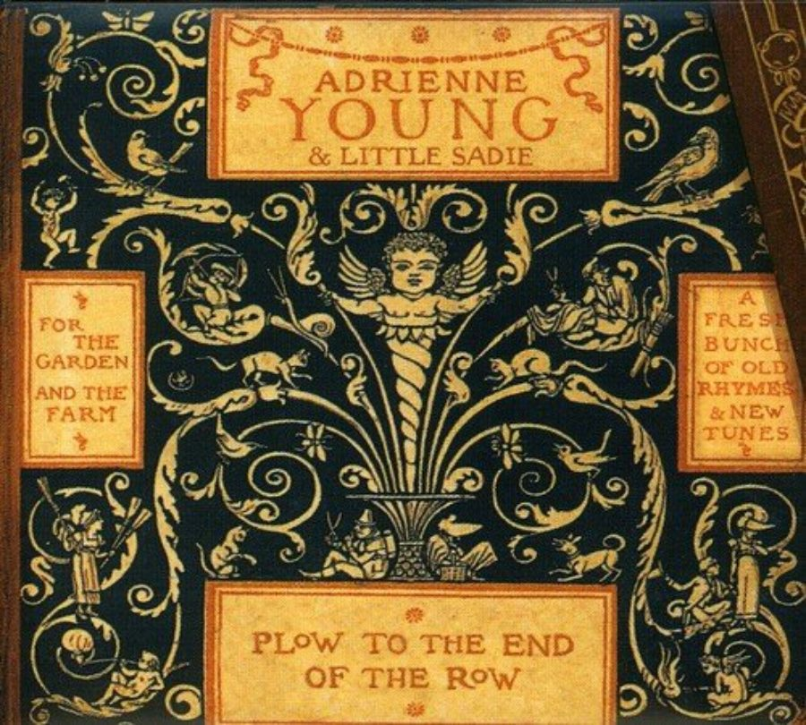 Cover of Adrienne Young & Little Sadie, Plow to the End of the Row