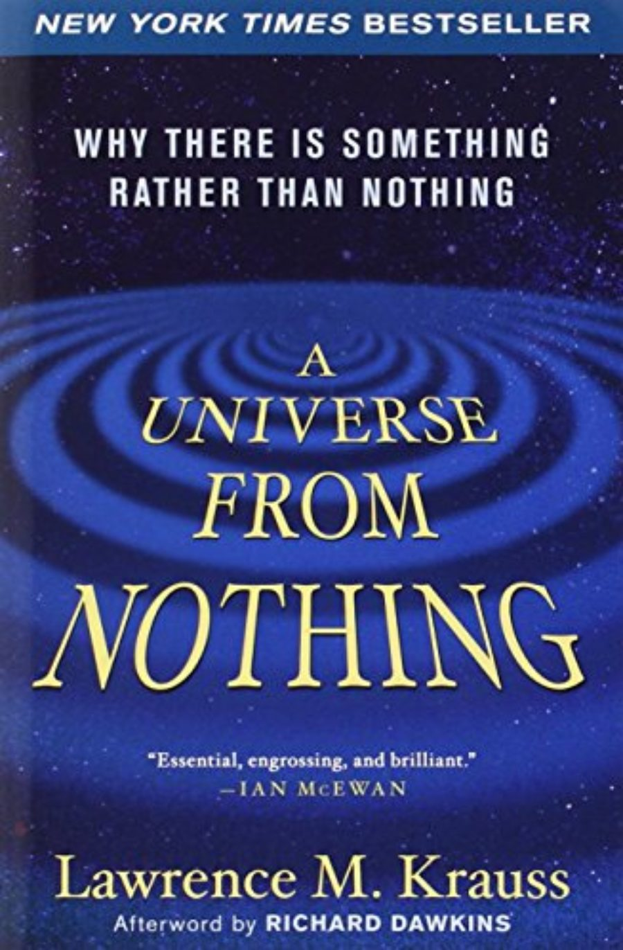 Cover of A Universe from Nothing: Why There Is Something Rather than Nothing