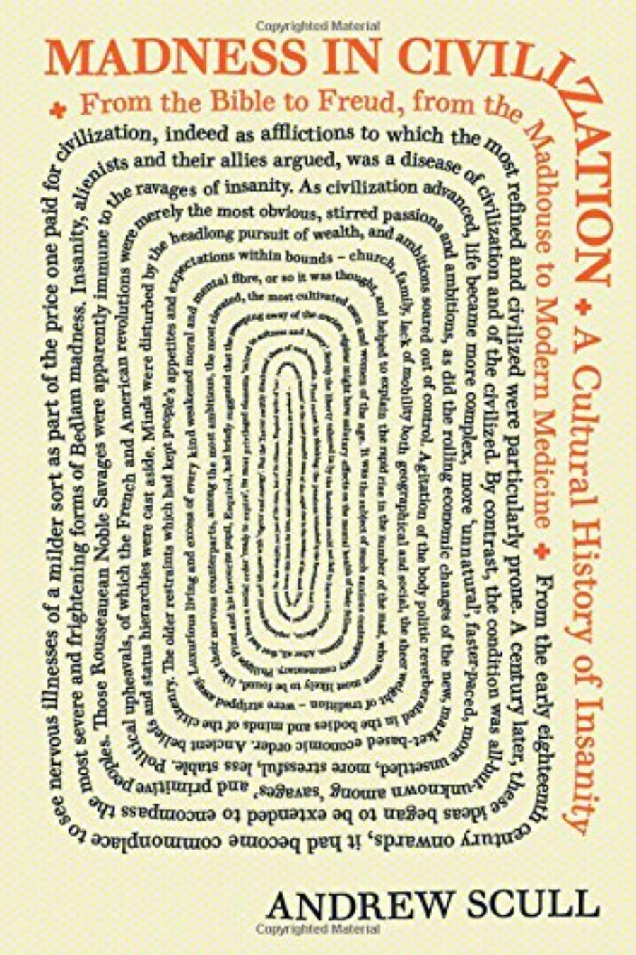 Cover of Madness in Civilization: A Cultural History of Insanity, from the Bible to Freud, from the Madhouse to Modern Medicine