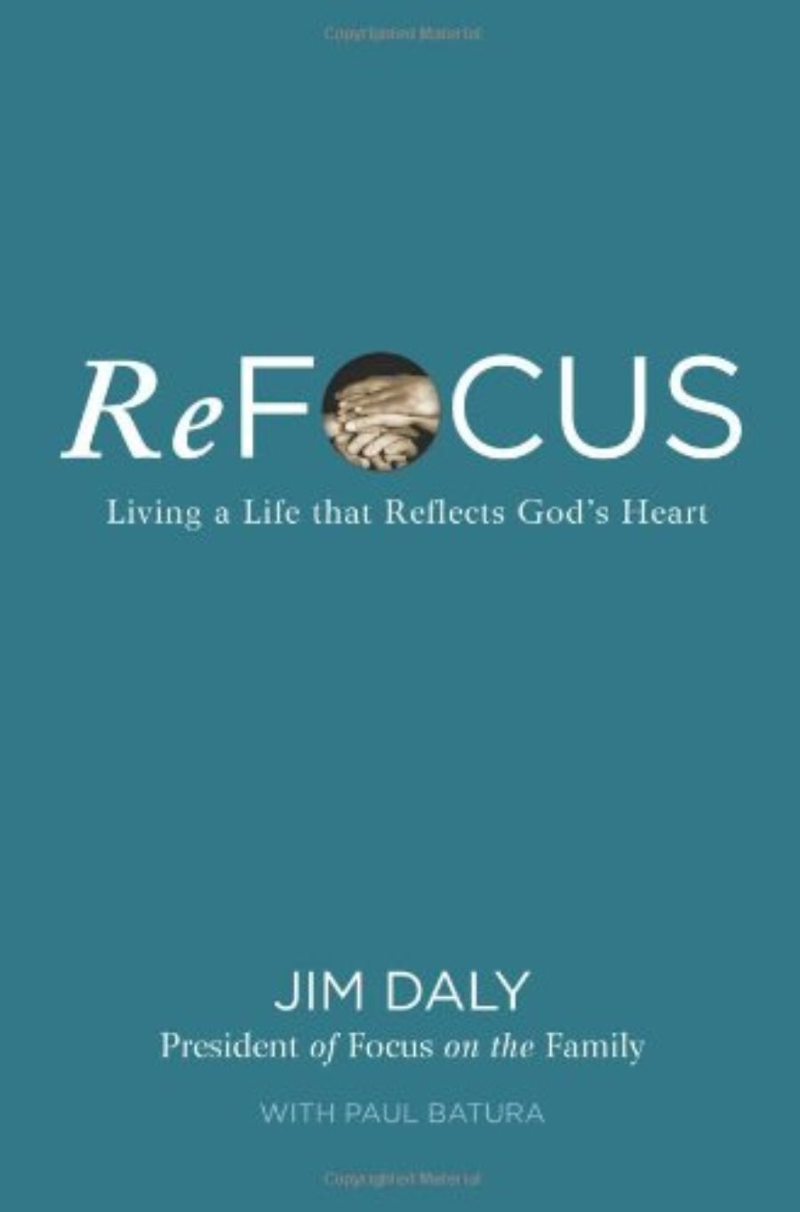 Cover of ReFocus: Living a Life that Reflects God's Heart