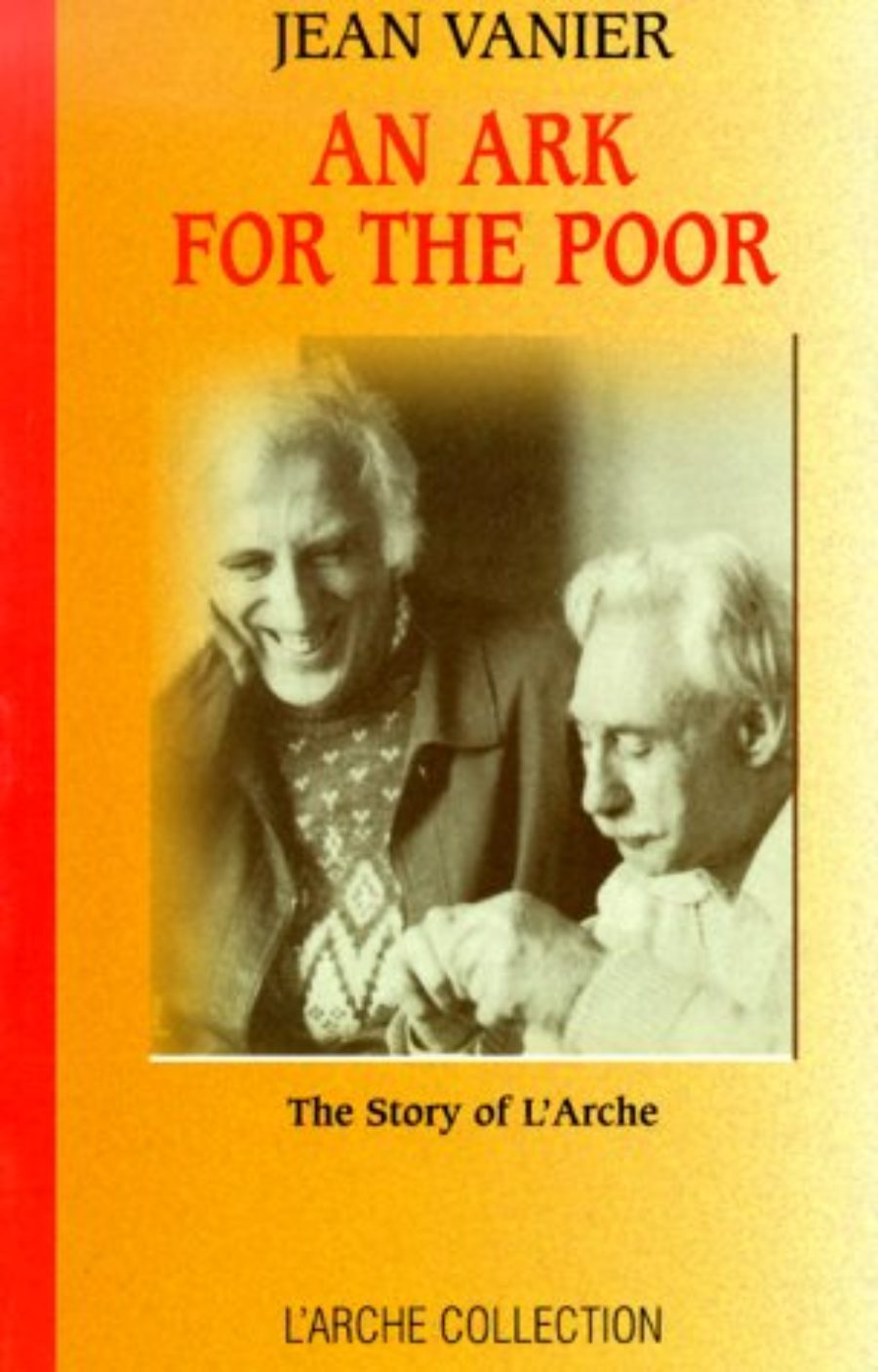 Cover of An Ark For The Poor: The Story of L'Arche