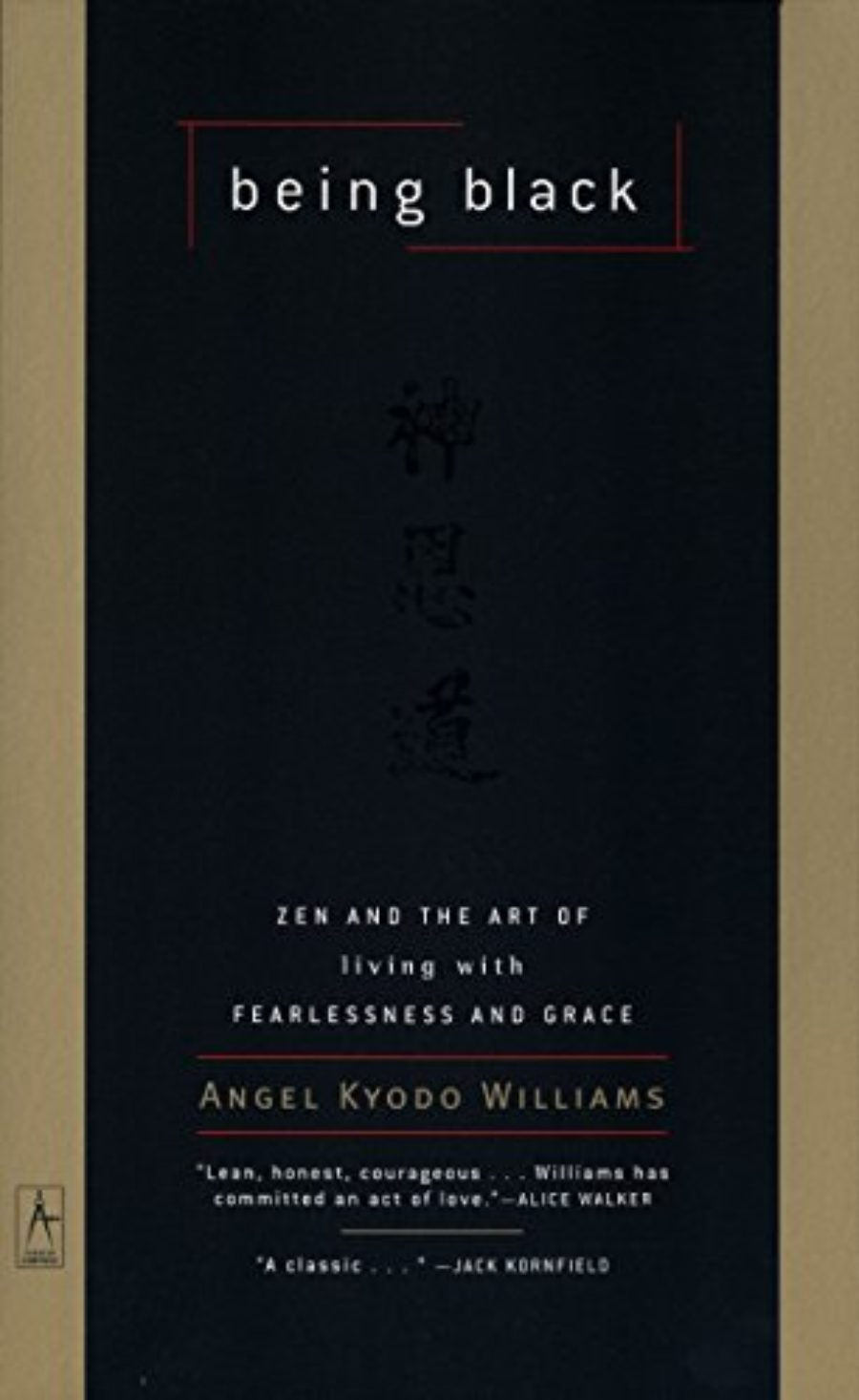 Cover of Being Black: Zen and the Art of Living with Fearlessness and Grace (Compass)