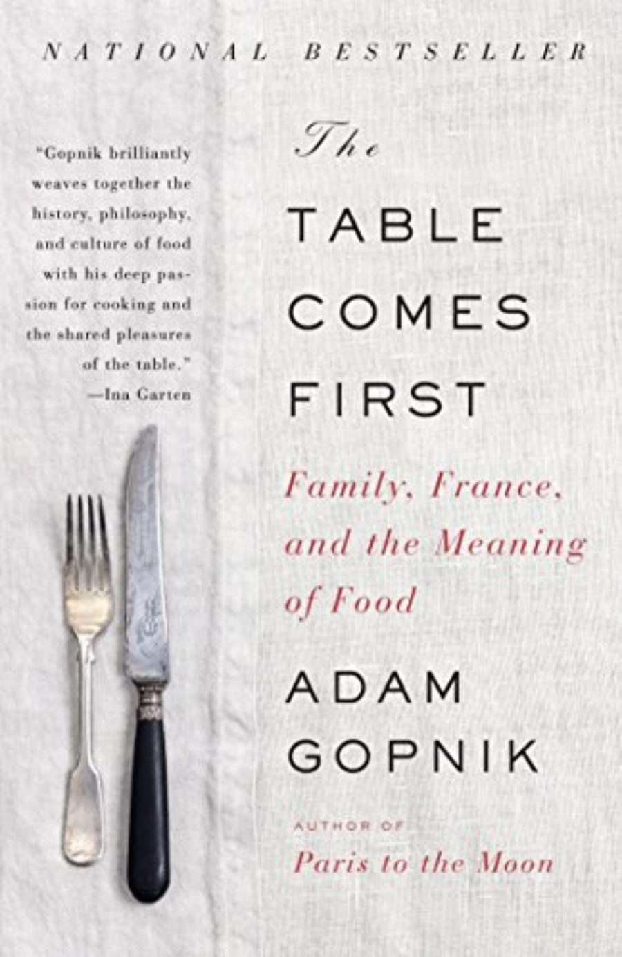 Cover of The Table Comes First: Family, France, and the Meaning of Food