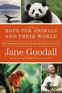 Cover of Hope for Animals and Their World: How Endangered Species Are Being Rescued from the Brink